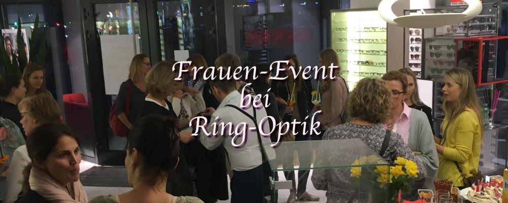 Frauenevent bei Ring-Optik